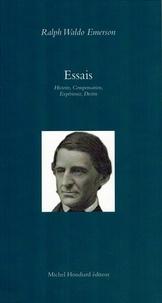 Ralph Waldo Emerson - Essais - Histoire, Compensation, Expérience, Destin.