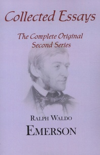 Ralph Waldo Emerson - Essays, Second Series.