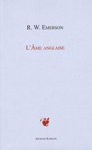 Ralph Waldo Emerson - L'Ame anglaise - (English Traits).