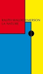 Ralph Waldo Emerson - La nature.