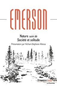 Ralph Waldo Emerson - Nature - Suivi de Société et solitude.