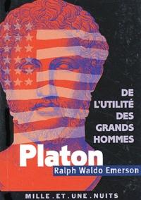Platon, ou le Philosophe précédé de De lutilité des grands hommes.pdf