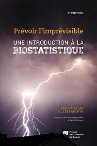 Introduction à la biostatistique- Prévoir l'imprévisible - Raluca Balan pdf epub