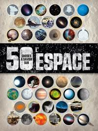 50 choses à savoir sur... Lespace.pdf