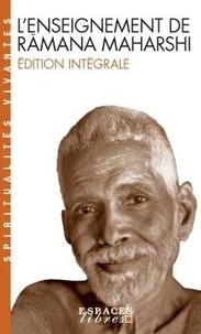 Ramana Maharshi - L'enseignement de Ramana Maharshi.