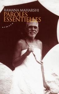 Ramana Maharshi - Paroles essentielles.