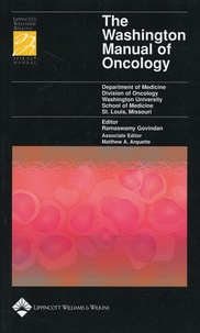 Ramaswamy Govindan et Matthew Arquette - The Washington Manual of Oncology.