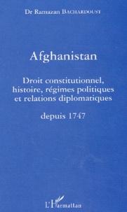 Afghanistan - Droit constitutionnel, histoire, régimes politiques et relations diplomatiques depuis 1747.pdf