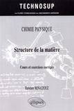 Ramdane Benazzouz - Structure de la matière - Cours et exercices corrigés.