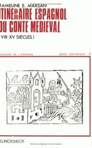 Rameline Marsan - Itinéraire espagnol du conte médiéval (VIIIe au XVe siècle).