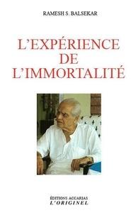 Ramesh Balsekar - L'expérience de l'immortalité.