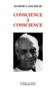 Ramesh S. Balsekar - Conscience à conscience.