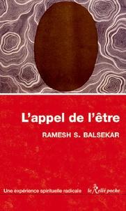 Ramesh S. Balsekar - L'appel de l'être.