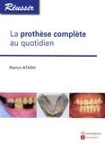 Ramin Atash - La prothèse complète au quotidien.