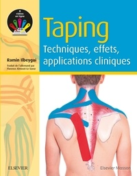 Ramin Ilbeygui - Taping - Techniques, effets, applications cliniques.