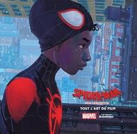 Ramin Zahed - Spider-Man : New Generation - Tout l'art du film.