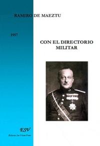 Ramiro Maeztu - Con el directorio militar.