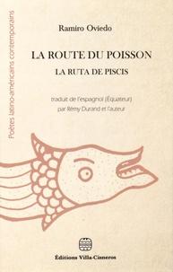 Ramiro Oviedo - La route du poisson.