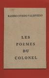 Ramiro Oviedo Valdivieso - Les poèmes du colonel.