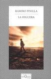 Ramiro Pinilla - La higuera.