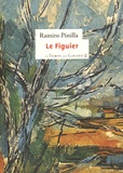 Ramiro Pinilla - Le figuier.