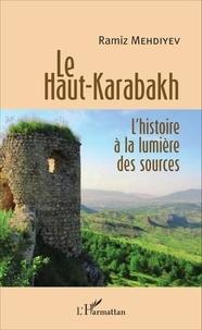 Le Haut-Karabakh : lhistoire à la lumière des sources.pdf