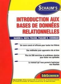 Ramon-A Mata-Toledo et Pauline-K Cushman - Introduction aux bases de données relationnelles.