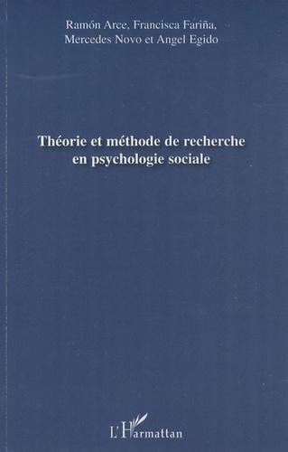 Ramon Arce et Francisca Fariña - Théorie et méthode de recherche en psychologie sociale.