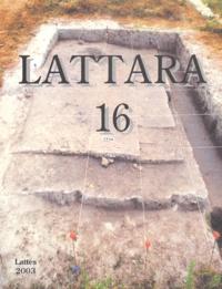 Ramon Buxó et Lucie Chabal - La place 123 de Lattara - Recherches pluridisciplinaires sur un espace urbain du IVe siècle avant notre ère.
