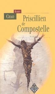Ramón Chao - Priscillien de Compostelle.
