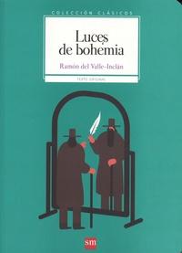 Ramon del Valle-Inclan - Luces de bohemia.