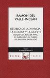 Ramon del Valle-Inclan - Retablo de la avaricia, la lujura y la muerte.