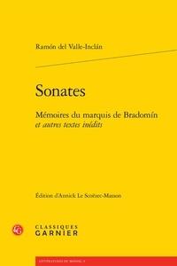 Ramon del Valle-Inclan - Sonates - Mémoires du marquis de Bradomín et autres textes inédits.