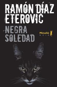 Ramon Diaz-Eterovic - Negra soledad.