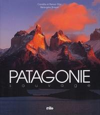 Ramon Dörr et Cornélia Dörr - Patagonie sauvage.