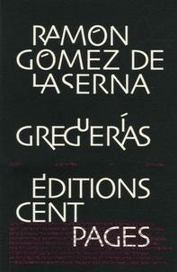 Ramon Gomez de la Serna - Greguerias.