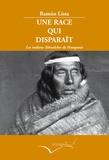 Ramon Lista - Une race qui disparaît - Les indiens Tehuelches de Patagonie.
