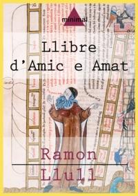 Ramon Llull - Llibre d'Amic e Amat.