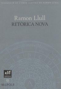 Ramon Llull et Josep Batalla - Retorica nova.