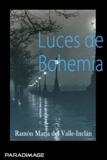 Ramon Maria Del Valle-Inclan - Luces de Bohemia.
