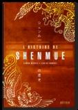 Ramon Mendez - L'odyssée de Shenmue.