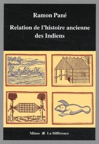 Ramon Pané - Relation de l'histoire ancienne des Indiens.
