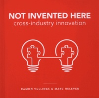 Not invented here - Cross industry innovation.pdf