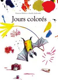 Ramona Badescu et Amélie Jackowski - Jours colorés.