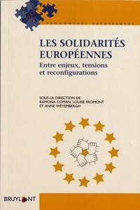 Ramona Coman et Louise Fromont - Les solidarités européennes - Entre enjeux, tensions et reconfigurations.
