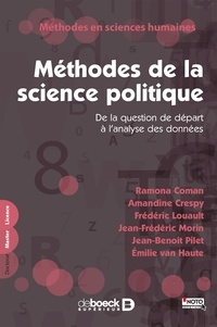Ramona Coman et Amandine Crespy - Méthodes de la science politique - De la question de départ à l'analyse des données.