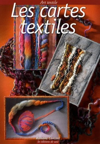 Ramona Conconi - Les cartes textiles.