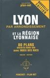 Ponchet - Lyon par arrondissement et la région lyonnaise - 80 Plans orientés Nord-Sud.