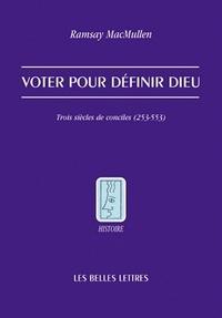 Histoiresdenlire.be Voter pour définir Dieu - Trois siècles de conciles (253-553) Image