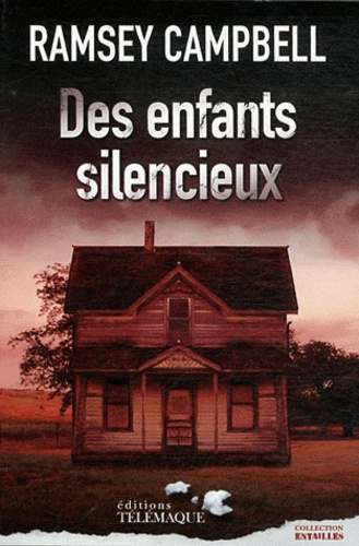 Ramsey Campbell - Des enfants silencieux.